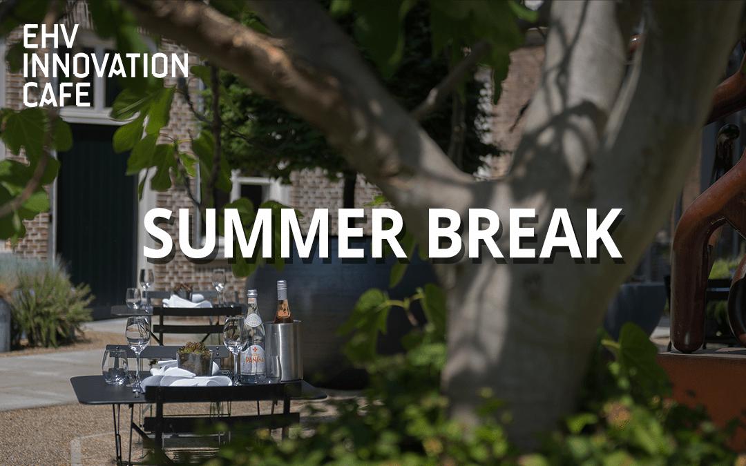 EIC | SUMMER BREAK
